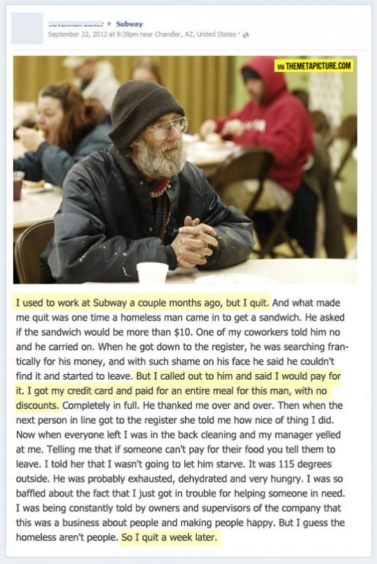 subway employee helps a homeless man by paying for his meal. later he quits