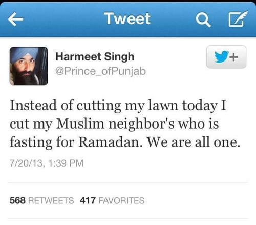 sikh cuts a muslim man's lawn as it's ramadan -  kindness