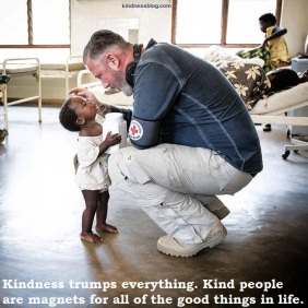 #Kindness trumps everything. Kind people are magnets for all of the #good things in life.