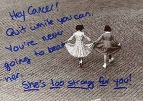 Cancer is Never Going to Beat Her