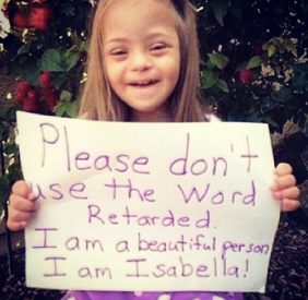 isabella sends a message abouyt the word retarded