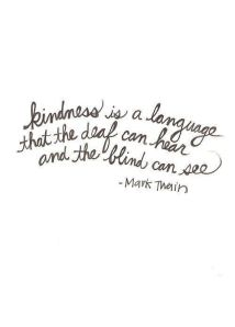 Mark Twain Quote About Kindness
