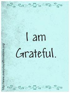 I Am Grateful Quote