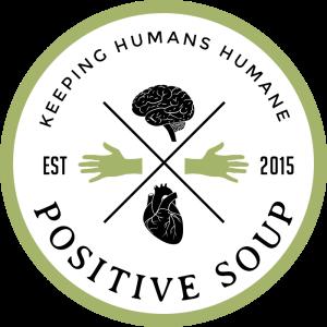 Positive Soup
